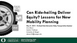 Can Ridehailing Deliver Equity? Lessons for New Mobility Planning
