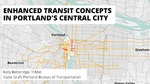 Enhanced Transit Corridors in Portland's Central City