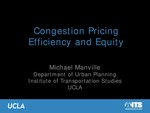 Congestion Pricing Efficiency and Equity by Michael Manville