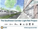 The Southwest Corridor Light Rail Project by Fiona Cundy and Patrick Sweeney