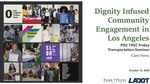 Dignity Infused Community Engagement in Los Angeles by Caro Vera and Kevin Ocubillo