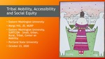 Tribal Mobility, Accessibility and Social Equity