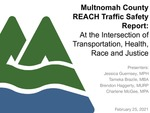 Multnomah County REACH Transportation Crash and Safety Report: At the Intersection of Transportation, Health, Race and Justice
