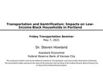 Transportation and Gentrification: Impacts on Low-income Black Households in Portland by Steven Howland