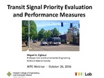 Webinar: Transit Signal Priority Evaluation and Performance Measures by Miguel Figliozzi