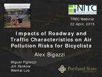 Webinar: Impacts of Roadway and Traffic Characteristics on Air Pollution Risks for Bicyclists by Alexander Y. Bigazzi