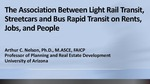 Webinar: The Association Between Light Rail Transit, Streetcars and Bus Rapid Transit on Jobs, People and Rents