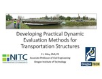 Webinar: Developing Practical Dynamic Evaluation Methods for Transportation Structures