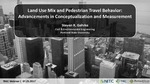 Webinar: Land Use Mix and Pedestrian Travel Behavior: Advancements in Conceptualization and Measurement