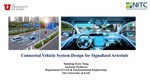 Webinar: Connected Vehicle System Design for Signalized Arterials by Xianfeng Terry Yang