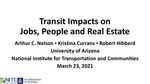 Webinar: Transit Impacts on Jobs, People and Real Estate by Arthur C. Nelson, Kristina Currans, and Robert Hibberd