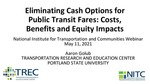 Webinar: Eliminating Cash Options for Public Transit Fares: Costs, Benefits and Equity Impacts